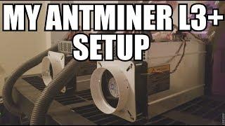 Antminer L3+ Setup and cooling solution - getplaypk