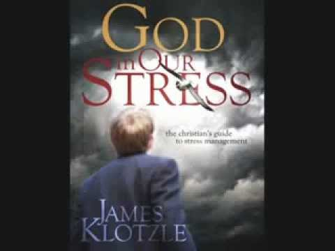 Managing Stress - The Christian's Guide to Managing Stress