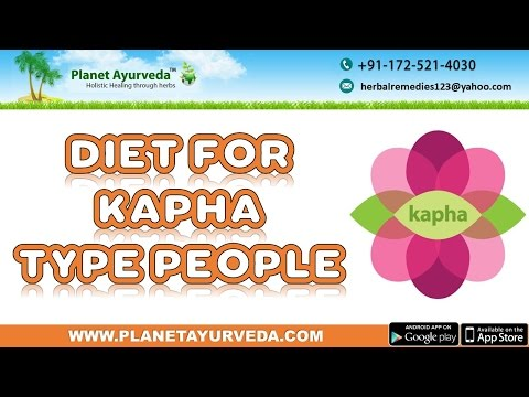 Diet for People with Kapha Prakriti / Dosha | Kapha Pacifying Diet