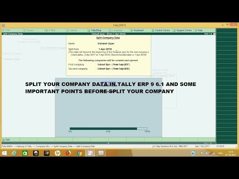 SPLIT company in tally erp9 6.1 and SOME IMPORTANT POINTS before split the company