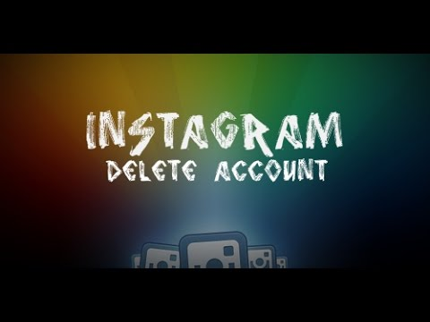How To Temporarily/Permenantly Delete Your Instagram Account   HD