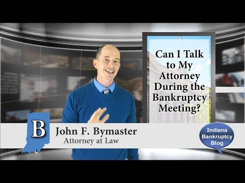 Can I Talk to My Attorney During Bankruptcy Meeting