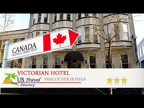 Victorian Hotel - Vancouver Hotels, Canada