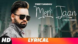 Meri Jaan (Lyrical Video) | Preet Sandhu | Latest Punjabi Songs 2018 | Speed Records