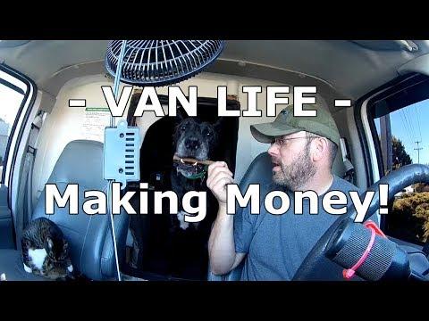 VAN LIFE | Making Money!