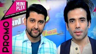 Aftab Shivdasani & Tusshar Kapoor  Promotes