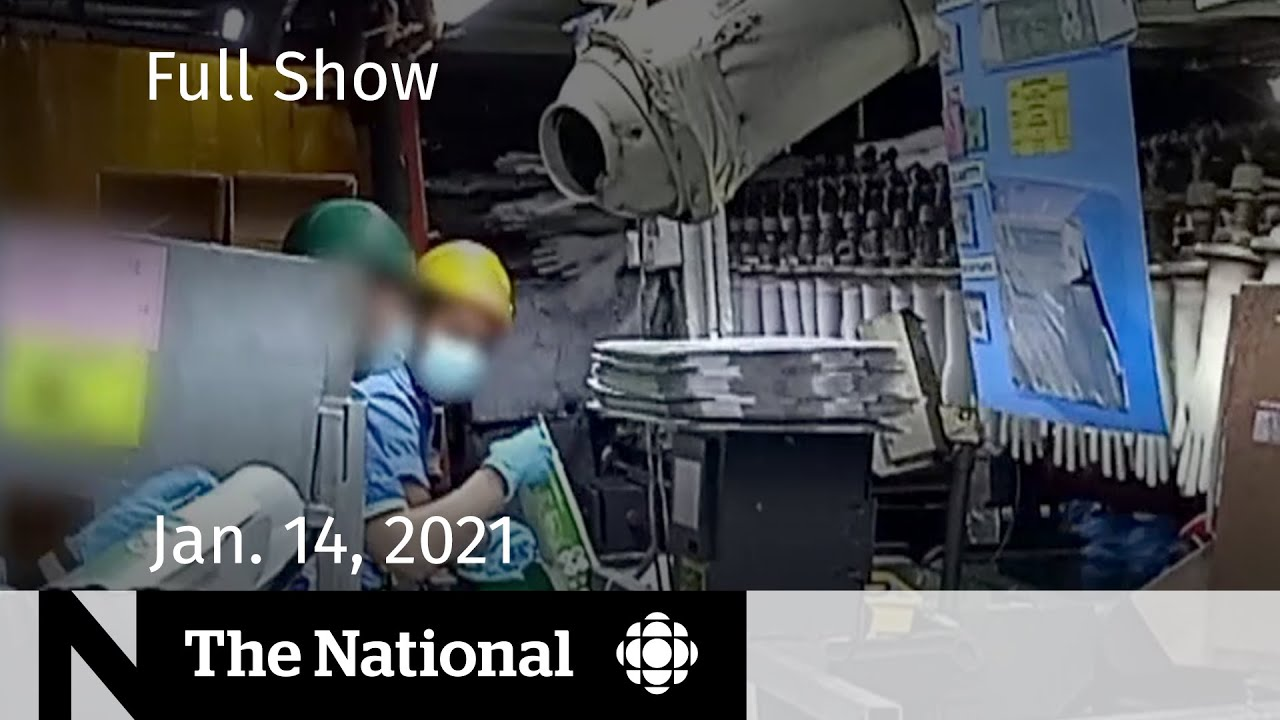 CBC News: The National | Human cost of PPE; Life or death decisions in ICUs | Jan. 14, 2021