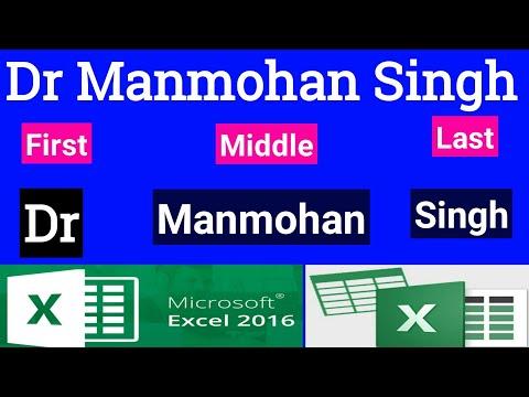 Excel में Dr Manmohan Singh एक ही सेल में लिखा है, तो उसे अलग अलग सेल में कैसे लिखेंगे
