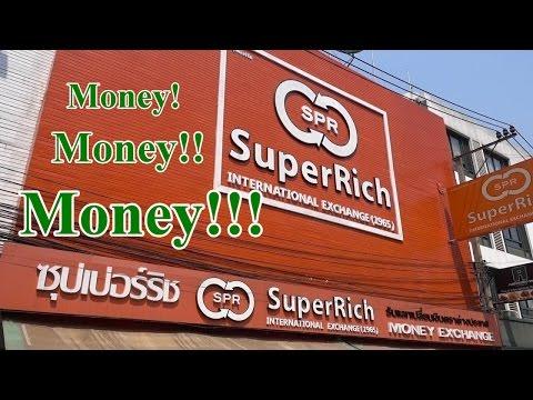 BEST Money Exchange Bangkok Thailand SUPERRICH Exchange Rates WOW!!!