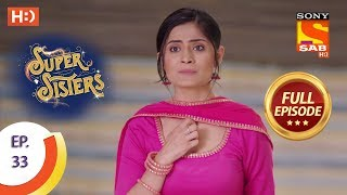 Super Sisters - Ep 33 - Full Episode - 19th September, 2018