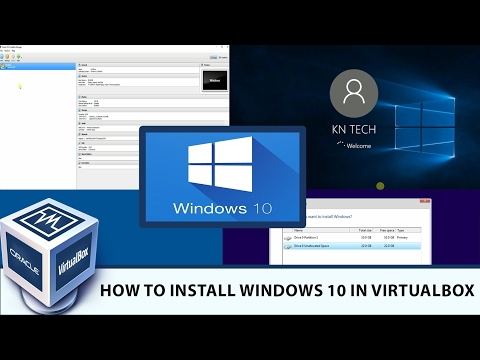 How to Install Windows 10 in Virtualbox