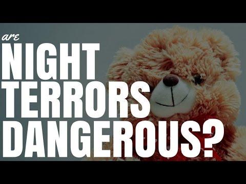 Are Night Terrors Dangerous?