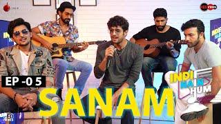 Indie Hain Hum with Darshan Raval | Episode - 05 - SANAM | Red Indies | Indie Music Label | Red FM