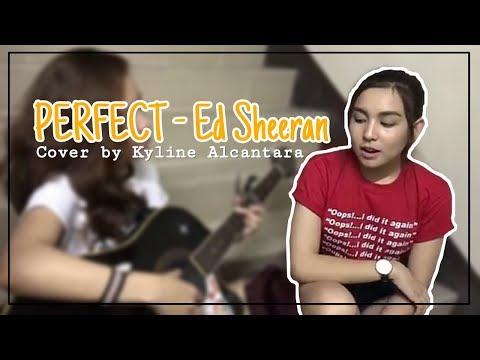 Perfect - Ed Sheeran | Cover By Kyline Alcantara