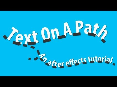 Animate Text On A Path - Adobe After Effects tutorial