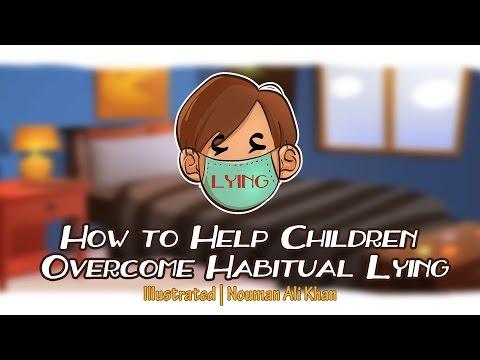 How to Help Children Overcome Habitual Lying   Nouman Ali Khan   illustrated