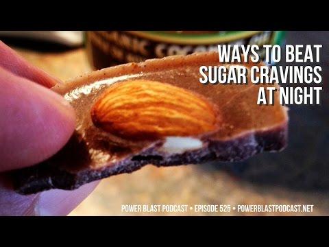 Ways To Beat Sugar Cravings At Night