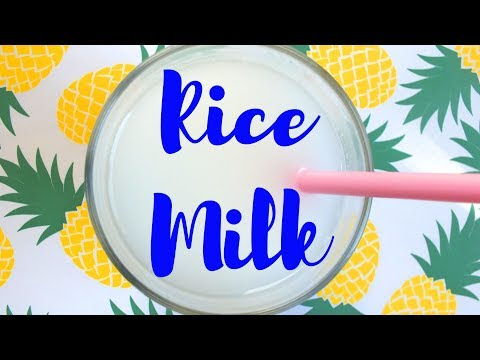 HOW TO MAKE RICE MILK ♡ DAIRY FREE | VEGAN | PLANT MILK | HCLF | PLANT BASED | GLUTEN FREE