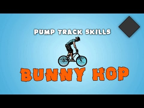 Pump Track Skills - How to Bunny Hop