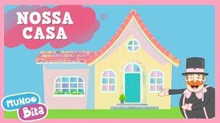 Mundo Bita - Nossa Casa [clipe infantil]