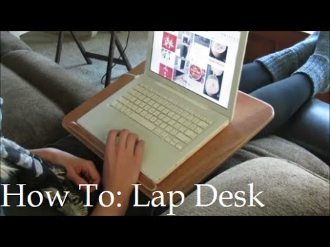 How To: Make a Simple Lap Desk