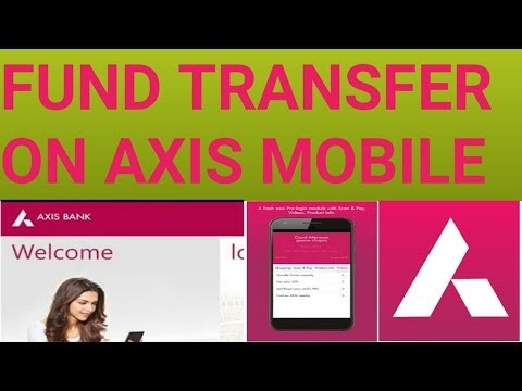How to transfer money by axis bank mobile aap