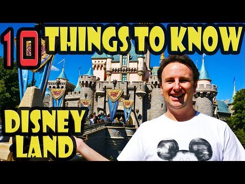 Disneyland Tips: 10 Things To Know Before You Go To Disneyland