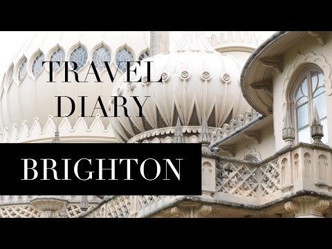 Travel Diary   Brighton - A Day By The Sea   Szilvia Bodi