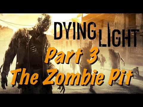 Dying Light Live Gameplay PS4 - Part 3