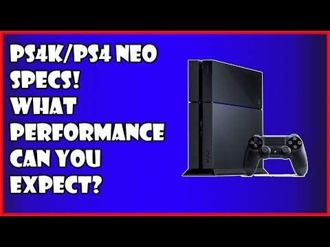 PS4K/PS4 Neo Specifications - What Gaming Performance To Expect?