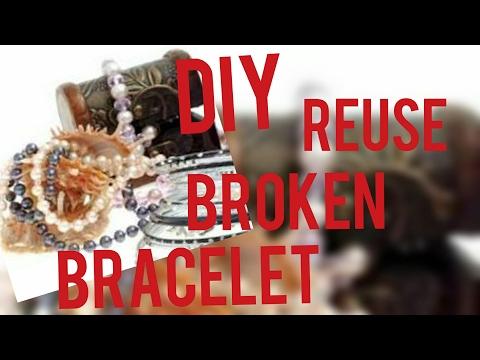 DIY: reuse broken  bracelet & old chain