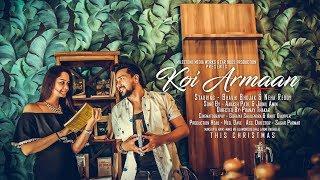 Koi Armaan   Official Trailer   Bhavik Bhojak   Neha Reddy   Aakash Patil   Pranay Thakar