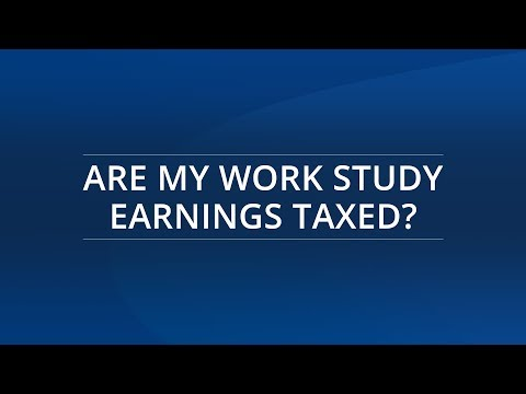 Are My Work Study Earnings Taxed?