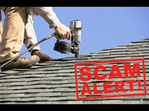 6 Roofing Company Scams - Dont' Be The Next Vicitim!