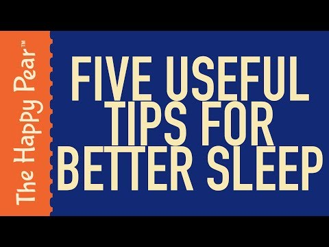 5 TIPS THAT REALLY IMPROVE YOUR SLEEP | THE HAPPY PEAR