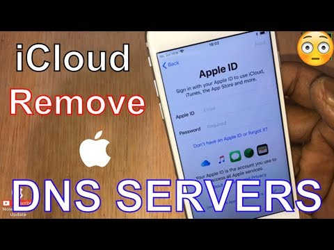 May 2018 Remove and Delete iCloud Account from all iPhone & any iOS version DNS SERVERS