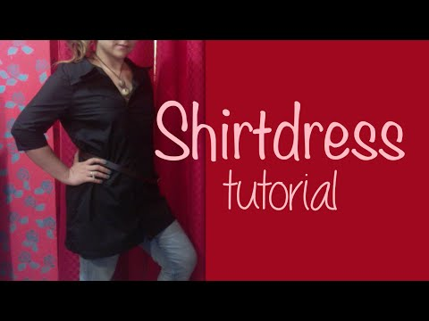 ♥ How to make a shirtdress ☁