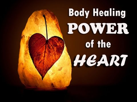 Body Healing Power of the Heart - Brainwave Healing Meditation