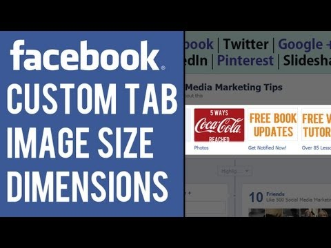 Facebook Custom Tab Image Size and Dimensions Tutorial | Facebook Page Tab Image How To