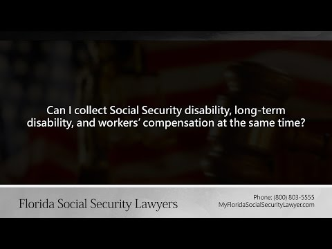 Can I collect Social Security disability, long-term disability, and workers' compensation