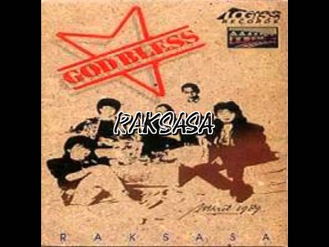 God Bless - Raksasa