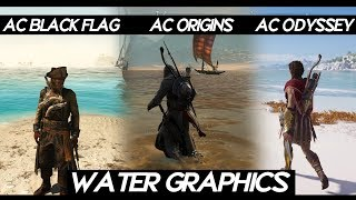 Ac Odyssey Water Graphics Comparison Vs Ac Black Flag Vs Ac