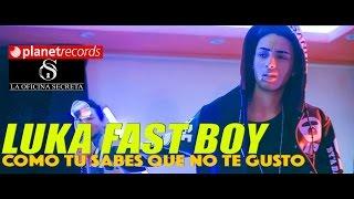 LUKA FAST BOY - Como Tu Sabes Que No Te Gusto (Video Oficial by Pedro Vázquez) Reggaeton Cubaton