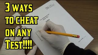 3 Ways To Cheat On Any Test!!!