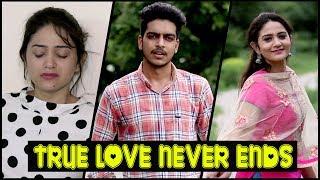 TRUE LOVE NEVER ENDS || Rachit Rojha