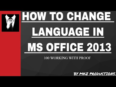 How To CHANGE LANGUAGE IN MICROSOFT OFFICE 2013 | 100% WORKING WITH PROOF |