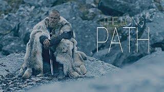(Vikings) Bjorn Ironside    The Long Path