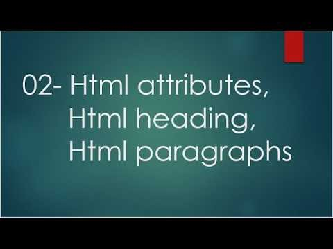 HTML5 tutorial for beginners in hindi |02- Html attributes,html heading,html paragraphs