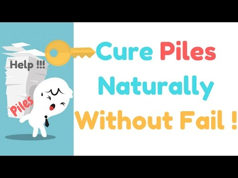 3 Natural Remedies to Get Rid Of Piles Or Haemorrhoids Permanently & Fast | Cure Piles Without Pain