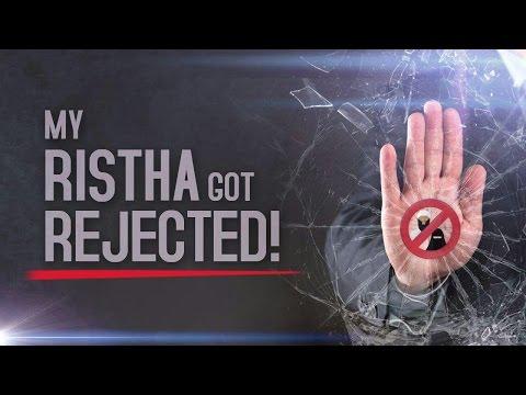 My Rishta Got Rejected! | Marriage Talks